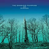 Oceania by The Smashing Pumpkins [Music CD]