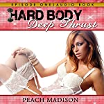 Hard Body: Deep Thrust: Bondage Sex Erotica Series | Peach Madison