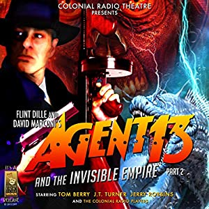 Agent 13 and The Invisible Empire Part 2 Radio/TV Program