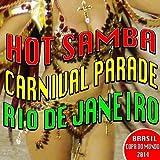 Hot Samba Carnival Parade Rio De Janeiro - Brasil Copa Do Mundo 2014
