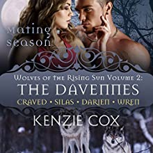 The Davennes: Wolves of the Rising Sun, Volume 2 Audiobook by Kenzie Cox Narrated by Jeffrey Kafer, Elena Wolfe