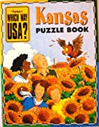 Which Way USA? Kansas by Highlights for…