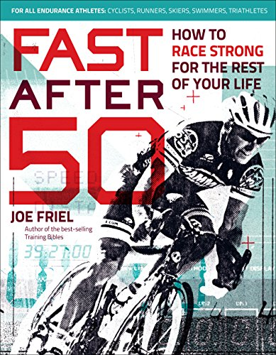 Fast-After-50-How-to-Race-Strong-for-the-Rest-of-Your-Life