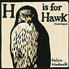 H Is For Hawk Hörbuch von Helen MacDonald Gesprochen von: Helen MacDonald