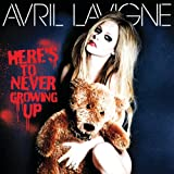 Avril Lavigne - Here's To Never Growing Up (SINGLE)