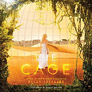The Cage | [Megan Shepherd]