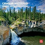 Canadian Wilderness/Regions Sauvages...