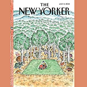 The New Yorker, July 2nd 2012 (William Finnegan, Patricia Marx, Elizabeth Kolbert) | [William Finnegan, Patricia Marx, Elizabeth Kolbert]