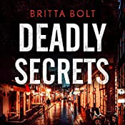 Deadly Secrets: Pieter Posthumus Mystery, Book 3 | Britta Bolt