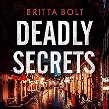Deadly Secrets: Pieter Posthumus Mystery, Book 3   Livre audio Auteur(s) : Britta Bolt Narrateur(s) : Andrew Cullum