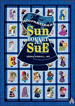 International Sunbonnet Sue - Kindle edition by Debra Kimball. Crafts