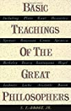 Basic Teachings of the Great Philosophers (038503007X) by S.E. Frost