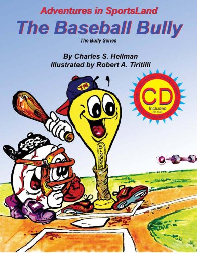 The Baseball Bully (Adventures in SportsLand: The Bully)