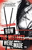 img - for How the Mistakes Were Made: A Novel book / textbook / text book