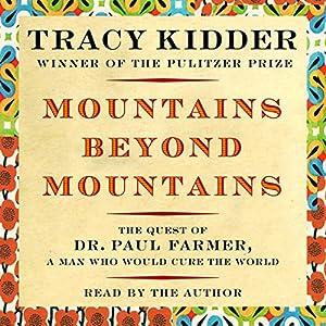 Mountains Beyond Mountains Audiobook