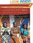 The Legendary Uli Women of Nigeria: T...