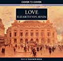 Love (       UNABRIDGED) by Elizabeth von Arnim Narrated by Eleanor Bron