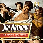 The New Adventures of Jim Anthony, Super-Detective: The Death's Head Cloud | Joshua Reynolds