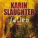 Fallen: A Novel Audiobook by Karin Slaughter Narrated by Jennifer Woodward