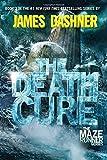 The Death Cure (Maze Runner, Book 3)