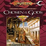 Chosen of the Gods: Dragonlance: The Kingpriest Trilogy, Book 1 | Chris Pierson