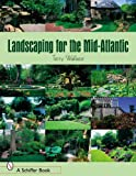 img - for Landscaping for the Mid-Atlantic book / textbook / text book