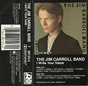 Jim Carroll Band I Write Your Name