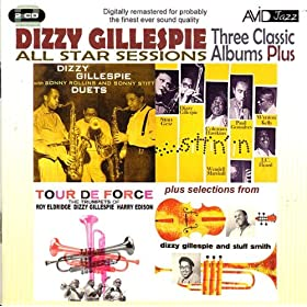 All Star Sessions - Three Classic Albums Plus (With Sonny Rollins & Sonny Stitt: Duets / Tour De Force / Sittin' In) (Digitally Remastered)