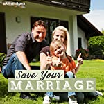 Save Your Marriage: Rescue Your Relationship with Subliminal Messages    Subliminal Guru