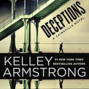 A Cainsville Novel, Book 3 - Kelley Armstrong