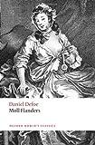 Moll Flanders (Oxford World's Classics) by Defoe. Daniel ( 2011 ) Paperback