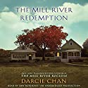 The Mill River Redemption: A Novel Audiobook by Darcie Chan Narrated by Amy Rubinate