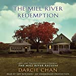 The Mill River Redemption: A Novel | Darcie Chan