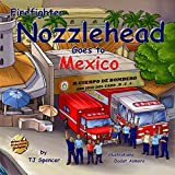 Nozzlehead Goes to Mexico
