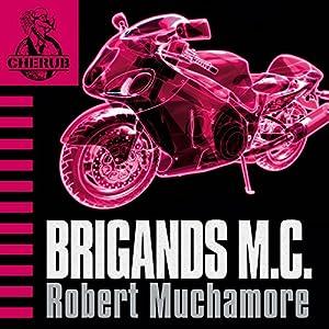 Cherub: Brigands M.C. Hörbuch