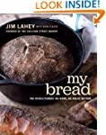 My Bread: The Revolutionary No-Work,...