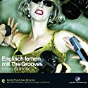 Englisch lernen mit The Grooves - Groovy Grammar Audiobook by Marlon Lodge Narrated by Marlon Lodge, Dieter Brandecker