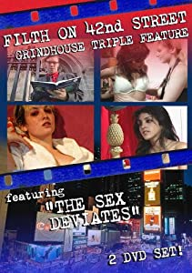 Filth on 42nd Street Grindhouse Triple Feature