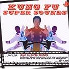 Kung Fu Super Sounds