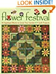 Flower Festival: 50 Applique Blocks t...