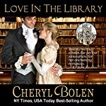 Love in the Library: The Brides of Bath Book 5 | Cheryl Bolen