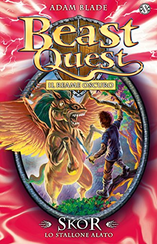 Skor. Lo Stallone Alato: Beast Quest [vol. 14] (Italian Edition) (Beast Quest Series 14 compare prices)