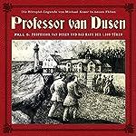 Professor van Dusen und das Haus der 1000 Türen (Professor van Dusen - Die neuen Fälle 5) | Michael Koser,Marc Freund