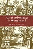 Alice's Adventures in Wonderland eBook: Lewis Carroll
