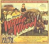 echange, troc Willie Nelson, Asleep at the Wheel - Willie & The Wheel
