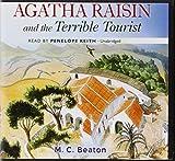 M. C. Beaton Agatha Raisin and the Terrible Tourist (Agatha Raisin Mysteries)