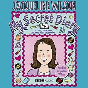 My Secret Diary   [Jacqueline Wilson]