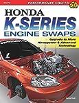 Honda K-Series Engine Swaps: Upgrade...