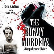The Bundy Murders: A Comprehensive History | [Kevin M. Sullivan]