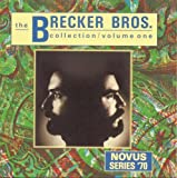 Brecker Bros Collection 1 by Brecker Brothers (2006-07-29)